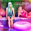 Paradise (feat. Meghan Kabir)