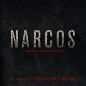 Narcos (A Netflix Original Series Soundtrack)