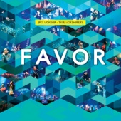 Favor (JPCC Worship) [Live]