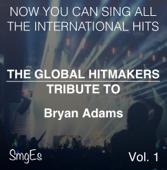The Global HitMakers: Bryan Adams, Vol. 1 ( Version)