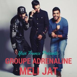 Groupe adrenaline - Meli Jat
