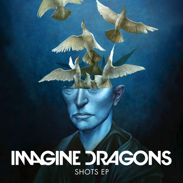 Shots - EP Imagine Dragons CD cover