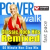 Power Walk - Classic Rock Hits Remixed (60 Minute Non-Stop Workout Mix)