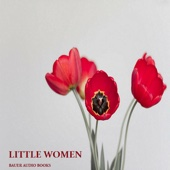 Little Women (By Lousia May Alcott)