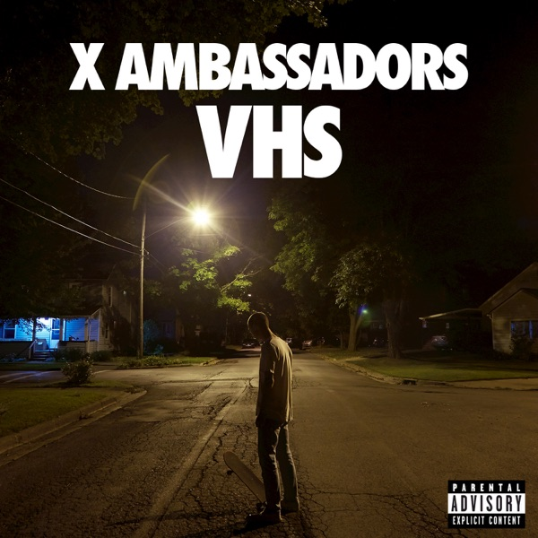 VHS Album Cover by X Ambassadors X Album