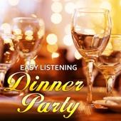 Easy Listening Dinner Party