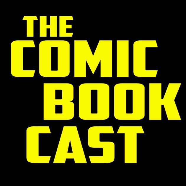 CBC Podcasts by The Comic Book Cast on Apple Podcasts