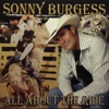 All About the Ride, Sonny Burgess