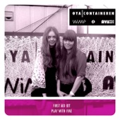 Play With Fire (Øyacontainer Session) - Single