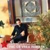 Fac Ce Vrea Inima Ta (feat. Liviu Guta) - Single, Florin Salam