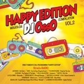 Happy Edition, Vol. 2 (Mixata da DJ Osso)