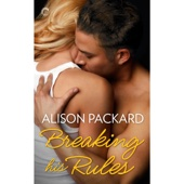 Alison Packard - Breaking His Rules (Unabridged)  artwork