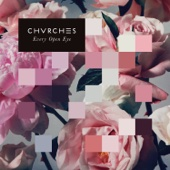 CHVRCHES - Every Open Eye  artwork
