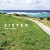 Sister - Single ジャケット写真
