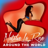Natalie La Rose - Around the World (feat. Fetty Wap) artwork