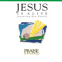 Jesus Is Alive Ron Kenoly Mp3 Kabcoumahed