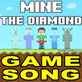 Mine the Diamond (The Game) [The Song] (feat. Toby Turner & Terabrite)