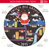 Święta Bez Granic 2015