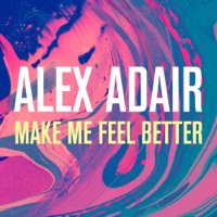 Alex Adair - Make Me Feel Better (Don Diablo & CID Remix)