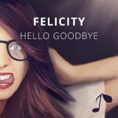 Felicity & Aventry - Hello Goodbye (feat. Johnning) artwork