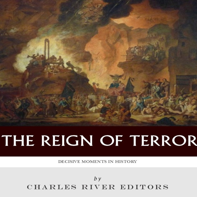 """was the reign of terror justified The french revolution began with a reign of terror maximilien robespierre led  the """"committee of public safety,"""" france's version of."""