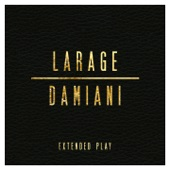 Larage & Damiani Extended Play