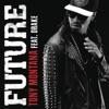 Tony Montana (feat. Drake) - Single, Future