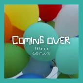 [Download] Coming Over (filous Remix) MP3