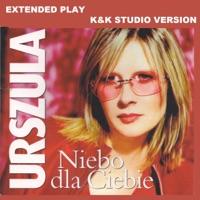 Niebo dla Ciebie (K&k Studio Version) - Urszula