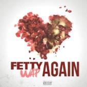 Fetty Wap - Again  artwork
