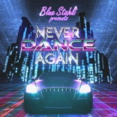 Never Dance Again (Deluxe Edition) - EP cover art