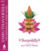 Amruthavarsha, Vol. 7 (Samriddhi - Shlokas to Invoke Health, Wealth, Prosperity)