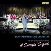A Swingin' Safari - The Very Best of Bert Kaempfert