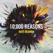 10,000 Reasons (Bless the Lord) [Live] - Matt Redman Cover Art