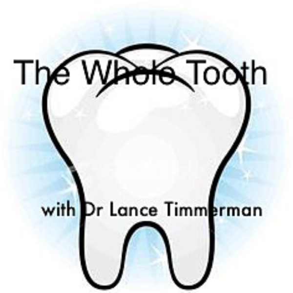 The Whole Tooth Podcast