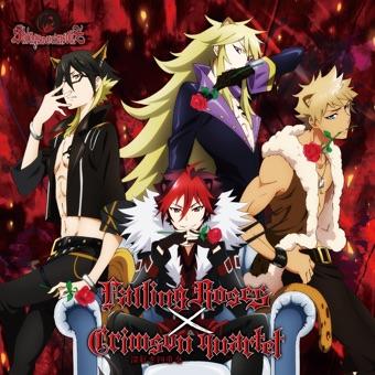"Falling Roses / Crimson Quartet – Akaki Shijuso (From TV Anime ""Show By Rock!!"" by Shingancrimsonz Double A-Side) – EP – シンガンクリムゾンズ(CV:谷山紀章、内山昂輝、柿原徹也、細谷佳正)"