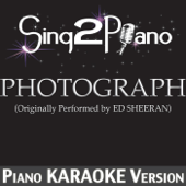 [Download] Photograph (Originally Performed by Ed Sheeran) [Piano Karaoke Version] MP3