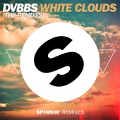 White Clouds (The Remixes) - Single