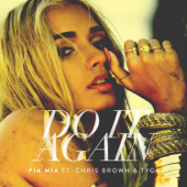 Do It Again (feat. Chris Brown & Tyga) - Pia Mia