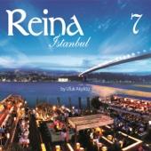 Reina İstanbul, Vol. 7