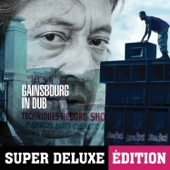Gainsbourg In Dub (Super Deluxe Édition)
