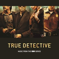 True Detective - Official Soundtrack