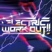 ELECTRIC WORK OUT!!