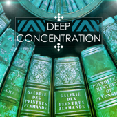 Deep Concentration - Brain Stimulation Music, Focus on Studying, Study Exam Preparation Songs