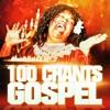 100 chants de gospel (Les racines de la musique soul)