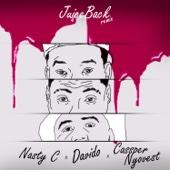 Juice Back Remix (feat. Davido & Cassper Nyovest)