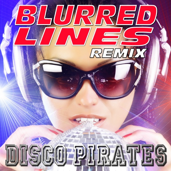 Blurred Lines Album Cover by Disco Pirates