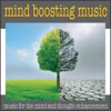 Mind Boosting Music Music for the Mind and Thought Enhancement