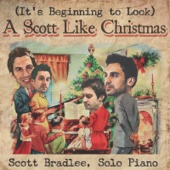 (It's Beginning to Look) A Scott Like Christmas