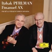 Itzhak Perlman & Emanuel Ax - Fauré & Strauss: Violin Sonatas  artwork